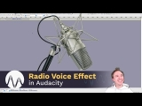 Creating a Radio Voice Effect in Audacity
