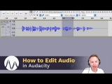 How to Edit in Audacity