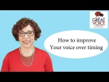How to improve you voice over timing