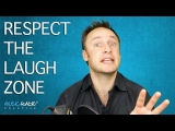 Respect The Laugh Zone